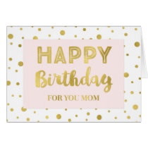 Gold Confetti Pink Mother Birthday Card