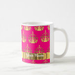 Gold crowns on hot pink coffee mug