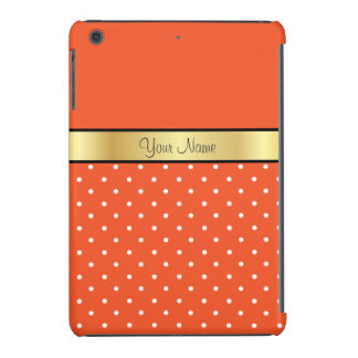 Gold Custom Name Tangerine Tango, White Polka Dots iPad Mini Retina Cases