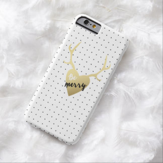 Gold Deer Antlers Be Merry Holiday Barely There iPhone 6 Case