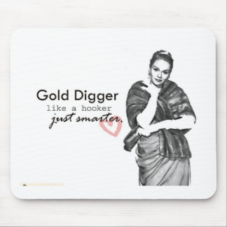 gold digger mouse pad