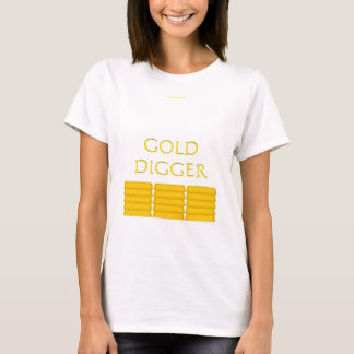 GOLD DIGGER T-Shirt