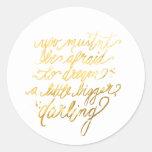 """Gold """"Dream Bigger"""" Stickers"""