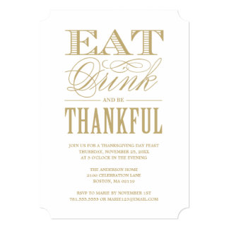 Gold Eat Drink and be Thankful Thanksgiving Dinner Card