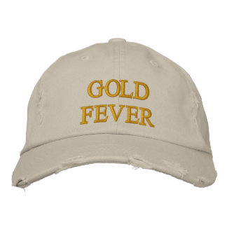 GOLD FEVER EMBROIDERED BASEBALL HAT