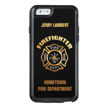 Gold Firefighter Name Template Otterbox Iphone 6/6s Case by JerryLambert at Zazzle