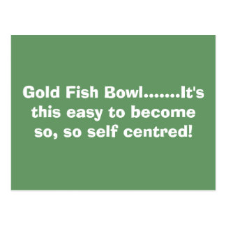 Gold Fish Bowl.......It's this easy to become s... Postcard