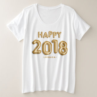 Gold Foil Balloons Happy 2018 Personalized Plus Size T-Shirt