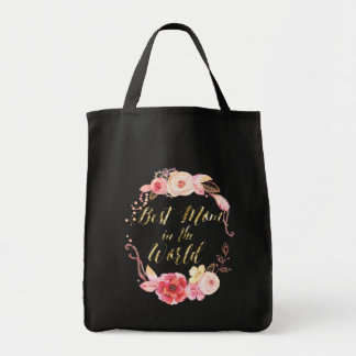 Gold Foil Best Mom In The World Tote Bag Floral