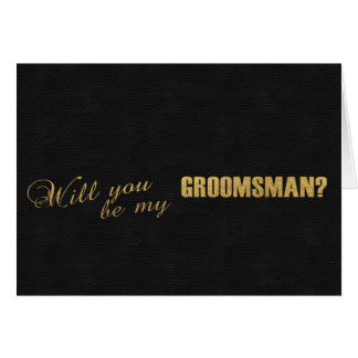 Create my own greeting cards zazzle gold foil black will you be my groomsman card m4hsunfo