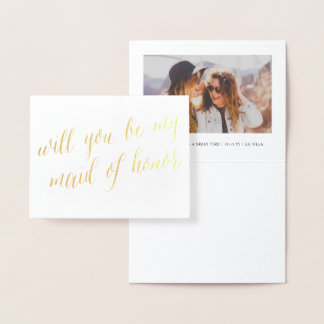Gold Foil Calligraphy Chic Maid of Honor Photo Foil Card