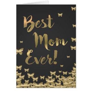 Gold Foil Effect Best Mom Ever Card Butterflies