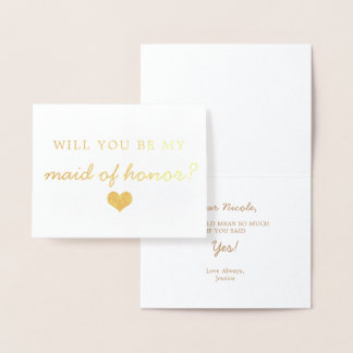 Gold Foil Heart Will You Be My Maid Of Honor Card