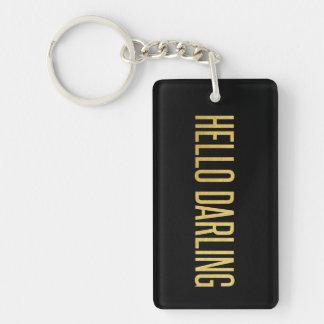 Gold Foil Hello Darling on Black Single-Sided Rectangular Acrylic Keychain