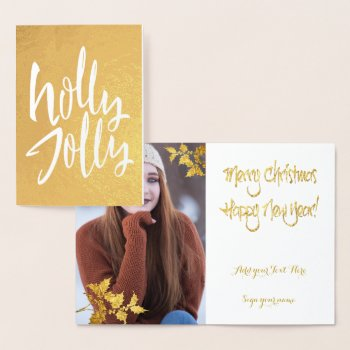 Gold Foil Holly Jolly Christmas YOUR PHOTO Inside Foil Card