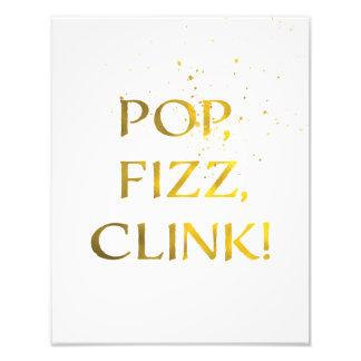 Gold Foil POP, FIZZ, CLINK Wedding Party Sign Photo Print