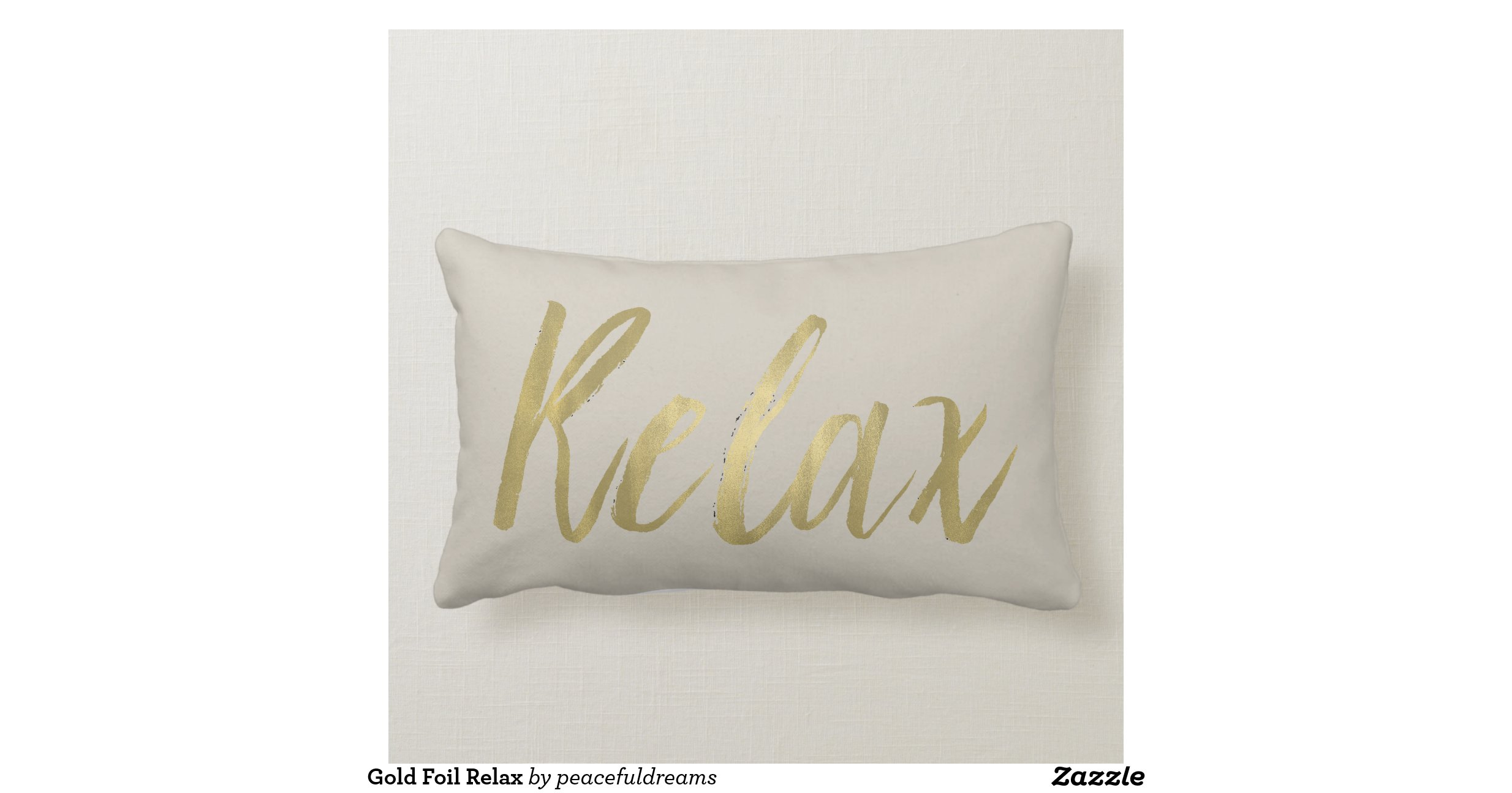 Gold Foil Relax Throw Pillows Zazzle