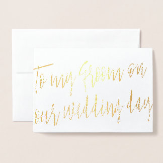 Gold Foil Script To my Groom on our Wedding Day Foil Card