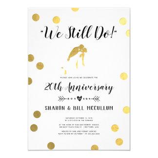 Gold Foil We Still Do | 20th Wedding Anniversary Invitation