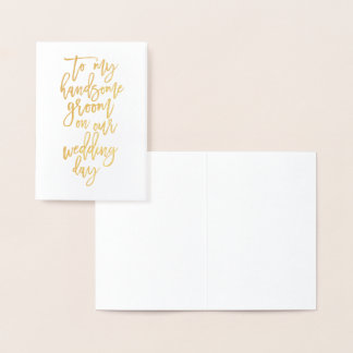 Gold Foil Wedding Day Card to Groom