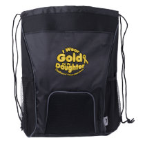 Gold For My Daughter Childhood Cancer Awareness Drawstring Backpack