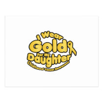 Gold For My Daughter Childhood Cancer Awareness Postcard