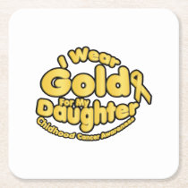 Gold For My Daughter Childhood Cancer Awareness Square Paper Coaster