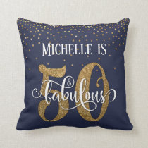 Gold Glitter 50 & Fabulous Birthday on Navy Throw Pillow