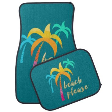 "Beach Themed gold glitter ""beach please"" with colorful palms car floor mat"