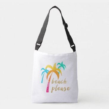 "Beach Themed gold glitter ""beach please"" with colorful palms crossbody bag"