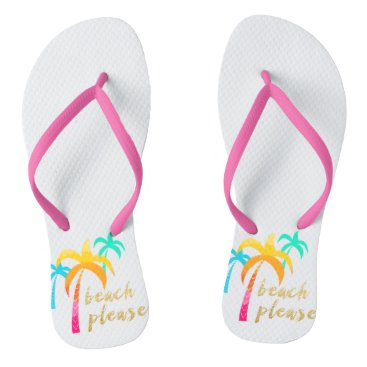 "Beach Themed gold glitter ""beach please"" with colorful palms flip flops"