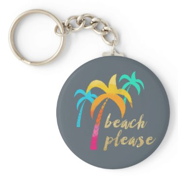 "Beach Themed gold glitter ""beach please"" with colorful palms keychain"