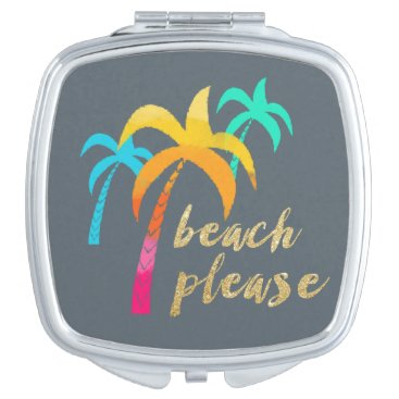 "Beach Themed gold glitter ""beach please"" with colorful palms makeup mirror"