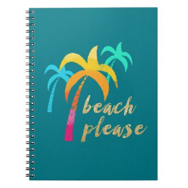 "Beach Themed gold glitter ""beach please"" with colorful palms notebook"
