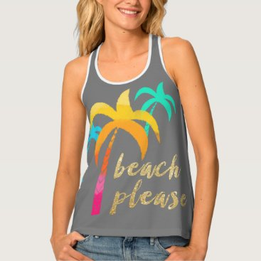 "Beach Themed gold glitter ""beach please"" with colorful palms tank top"