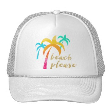 "Beach Themed gold glitter ""beach please"" with colorful palms trucker hat"