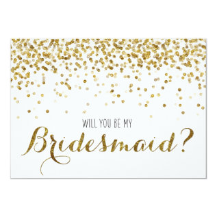 Gold Glitter Confetti Will you be my Bridesmaid Card at Zazzle