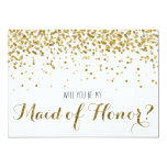 Gold Glitter Confetti Will you be my Maid of Honor 5x7 Paper Invitation Card