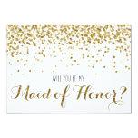 Gold Glitter Confetti Will you be my Maid of Honor 5x7 Paper Invitation Card
