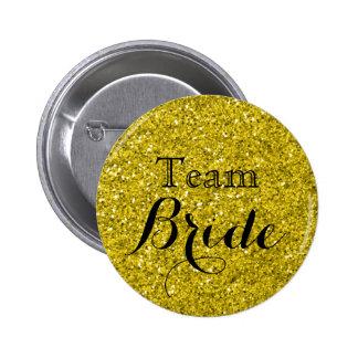 Gold Glitter Faux Foil Wedding Team Bride Pinback Button