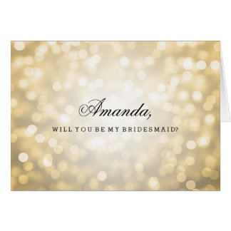 Gold Glitter Lights Be My Bridesmaid Greeting Card
