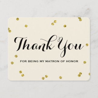 Gold Glitter | Matron Honor Thank You Cards