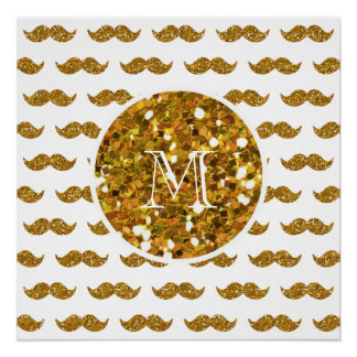 Gold Glitter Mustache Pattern Your Monogram Poster