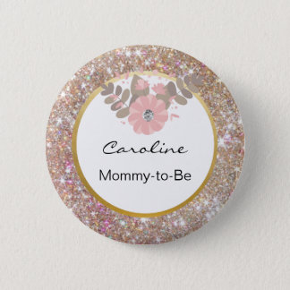 Gold Glitter Pink Baby Shower Mommy-to-Be Name Tag Pinback Button