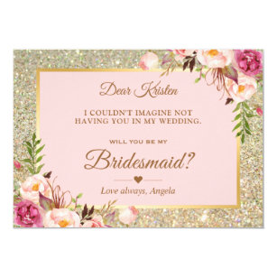 Gold Glitter Pink Fl Will You Be My Bridesmaid Invitation