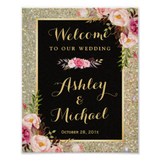 Gold Glitter Sparkles Floral Wedding Welcome Sign Poster