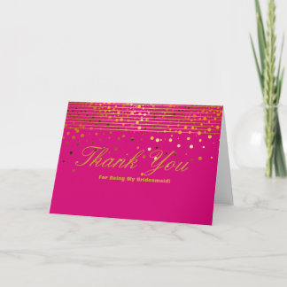 Gold Glitter Stripes For Being My Bridesmaid Thank Thank You Card