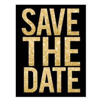 Gold Glitter Typography Save the Date Postcard