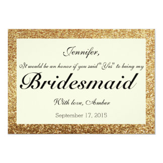 Gold Glitter Will You Be My Will You Be My Bridesmaid Quotes