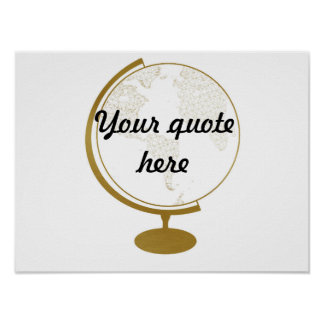 Gold Globe DIY Quote Poster